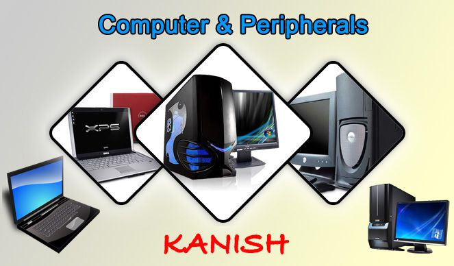 Kanish Computer And Peripherals | Best Computer Dealers and Services in Udaipur