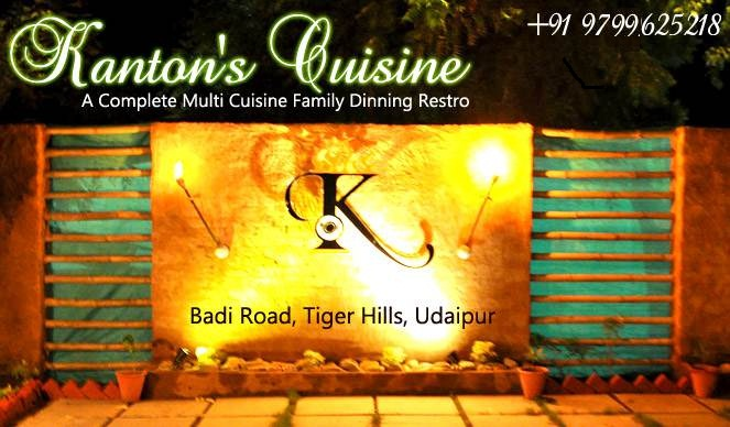 Kanton's Cuisine | Best Cafe, Restaurants and Bars in Udaipur