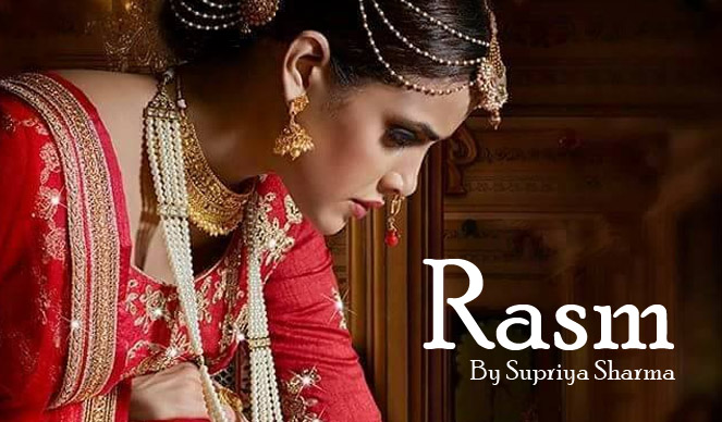 Rasm by Supriya Sharma